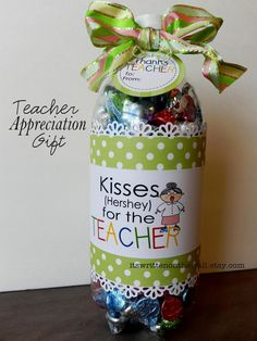 Teacher Appreciation-Fill a soda bottle with treats or gifts and add this cute label. Tutorial included