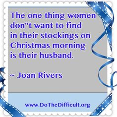 Funny Joan Rivers Christmas Quote - DoTheDifficult.org - Quotes & More