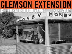 Attractive honey roadside stand. Image courtesy of Clemson University Special Collections. #ClemsonExt100