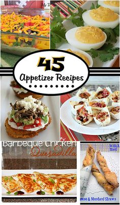 45 Appetizers - Perfect for the Holidays!
