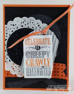 Creepy Crawly Card featuring Holiday 2013 products. Tutorial on the Glitter Doily is on the blog!