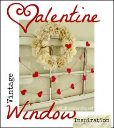 Simple Valentine Vintage Window | Project Inspire{d} Week #49 & Features - An Extraordinary Day