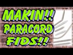 ▶ Makin Paracord FIDS!!! - YouTube