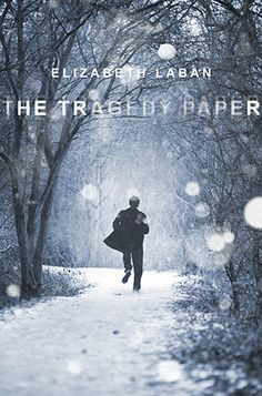 Reviews by Tammy & Kim: The Tragedy Paper: Elizabeth LaBan