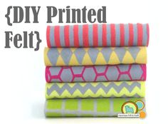 DIY printed (stenciled) felt -What a great idea! Would be a great idea to use for stuffed plushies too