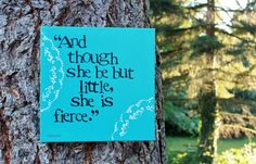 "12x12 Shakespeare quote - ""though she be but little..."""