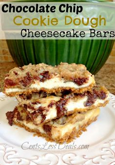 "Chocolate Chip Cookie Dough Cheesecake Bars. One pinner said ""All of the best things in life! I have never had a better cookie bar than this!! This is my new favorite dessert!! If you haven't had these before, TRY it!! """