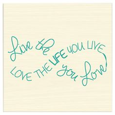 Live and Love #Quote