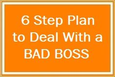 6 Steps to Deal with a Bad Boss | LinkedIn