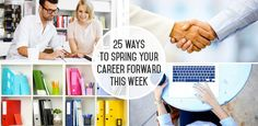 25 Ways to Spring Your Career Forward This Week | The Muse