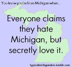 Michigan. yep