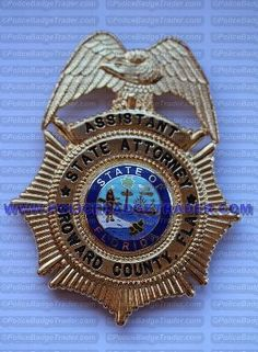 Assistant State Attorney - Broward County badge. Attachment: Rear clip. Hallmark: None. Available at www.policebadgetrader.com