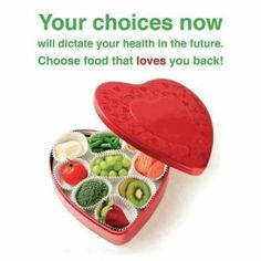 Choose food that loves you back! food choices, choos food, healthy snacks, healthy choices, healthy eating, healthi, fitness motivation, eating organic, healthy foods