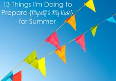 13 Things I'm Doing to Prepare for Summer