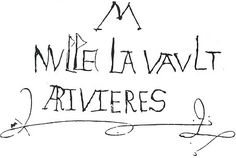 Signature and motto of Anthony Woodville, Earl Rivers, brother of Elizabeth Woodville, Edward IV's queen