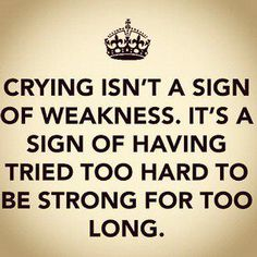 Sometimes being the strong ones is just too much...