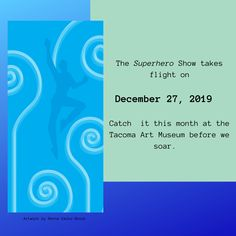 "The ""Superhero"" show takes flight on December 27, 2019. The last day to view our community art installation at the Tacoma Art Museum is December 26, 2019. Stop by  and view the nearly 50 pieces of art from 18 artists from the Washington State brain injury community. . Plus, you'll have the opportunity to check out all that the Tacoma Art Museum has to offer (and it's SUPER)!"