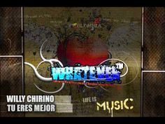 Willy Chirino - Tu Eres Mejor - YouTube