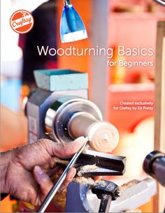 "Did you know you can get FREE printable PDF eGuides on Craftsy? Download ""Woodturning Basics for Beginners"" today!"