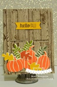 Hello Fall! Stampin` Up! :: Dawn's Creative Chalet