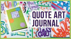 DIY: Quote Art Journal ✽ Part 3