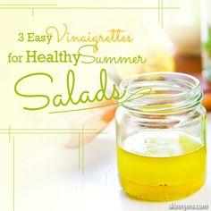 3 Easy Vinaigrettes for Healthy Summer Salads!  #vinaigrette #dressing #salads