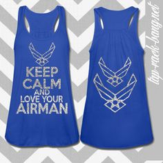Keep Calm & Love Your Airman   Womens Glittered by TapRackBang, $29.99