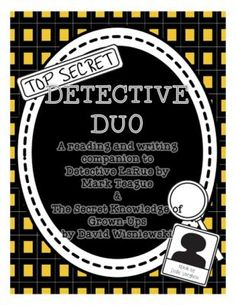 "Detective Duo: Detective LaRue and The Secret Knowledge of Grown-Ups  from LeslieVarghese on TeachersNotebook.com -  (18 pages)  - Reading and Writing Companion Pack to two beloved children's ""mystery"" picture books, Detective LaRue and The Secret Knowledge of Grown-Ups"