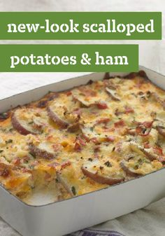 New-Look Scalloped Potatoes and Ham -- Scalloped potatoes with ham is one of our all-time favorite comfort food dishes--and in this healthy living recipe, we've made it a smart one too.