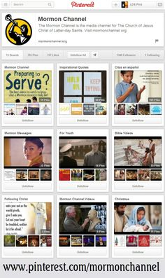 Guess who's on Pinterest now? The Mormon Channel! Spread the word. (Click through to see their page.) #LDS #Mormon