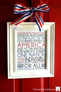 Fourth of July printable to hang on door or anywhere around the house . . . so cute from http://todayscreativeblog.net