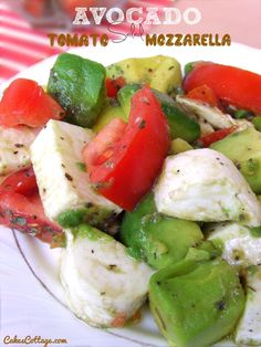 Mozzarella Avocado Tomato Salad - It is seriously yummy and super simple.