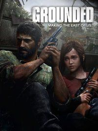 Amazon.com: Grounded: The Making of The Last of Us: Unavailable: Amazon Instant Video