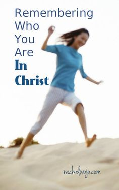 When you are placed in situations that leave you feeling completely insecure and unsuited to do the work God has called you to do.- this is when remembering who you are in Christ is so very important!