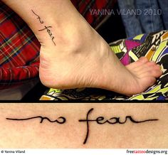 No Fear ankle tattoo. The placement is not bad at all. [ http://yanina---viland.deviantart.com/art/no-fear-151101658?q=gallery%3Ayanina---viland%2F11129287=96 ] tattoo placements, the script, feet tattoos, ankle tattoos, no fear tattoo, font, matching tattoos, tattoo patterns, a tattoo