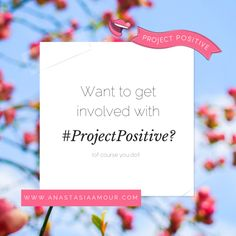 Want to get involved with #ProjectPositive and start LOVING who you really are? Click here to join the social media challenges <3 http://anastasiaamour.com/projectpositive/join-social-media-challenges/