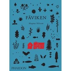 Fäviken: Magnus Nilsson: 9780714864709: Amazon.com: Books