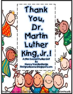 """""""Thank You, Dr. Martin Luther King. Jr"""" by First Grade Wow (free) holiday, classroom, idea, school, unit studies, martin luther, first grade, social studi, luther king"""