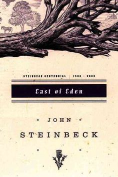 East of Eden by John Steinbeck - This sprawling and often brutal novel, set in the rich farmlands of California's Salinas Valley, follows the intertwined destinies of two families - the Trasks and the Hamiltons - whose generations helplessly reenact the fall of Adam and Eve and the poisonous rivalry of Cain and Abel.