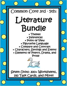 This Literature Text Bundle by The Teacher Next Door contains over 300 worksheets and 192 task cards from 7 key Common Core reading units that are just right for 3rd - 5th graders. Topics include Themes, Inferences, Characters, Settings and Events, Figurative Language, Point of View, Elements of Poetry, Drama, and Prose and Compare and Contrast…all based upon literature that your students will enjoy reading. $