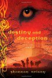 Destiny and Deception by Shannon Delany, 13 to Life Series