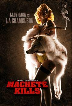 LADY GAGA STARS AS LA CHAMELEON IN THE 2013 ACTION FLICK MACHETE KILLS