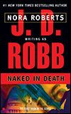 ...in Death series by JD Robb (aka Nora Roberts).  Naked in Death is the first book in the series.