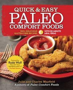 Quick and Easy Paleo Comfort Foods