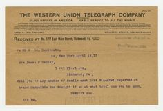 THE WESTERN UNION TELEGRAPH COMPANY  Received at No. 1217 East Main Street, Richmond, Va.  54 RD W 26, Duplicate.  sx, New York April 18,12  Mrs. James R Daniel,  1001 Floyd Ave, Richmond, Va.  Will you or any member of family meet Robt W Daniel reported on  board Carpathia due tonight if so at what hotel can you be seen.  Newyork Sun.  406 PM