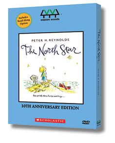 This classic storybook is now a gorgeous 15 minute animated film with narration by Tim Curry and original score by Tony Lechner. The DVD includes a bonus interview with Peter H. Reynolds, who shares his creative process and philosophy. The North Star DVD is available for $59.95. Also available in bundles with the book and other DVDs. Illustrations © 2009 Peter H. Reynolds. Copyright © FableVision, Inc. and Weston Woods Studios, Inc.