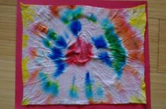 Get the tie-dye effect without expensive dyes or clothing. Adults: you'll have fun with this one too!