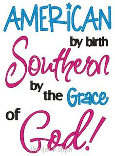 Southern By The Grace of God embroidery pattern