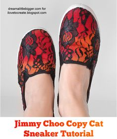 Jimmy Choo Copy Cat Sneaker Tutorial shoe, sneaker diy