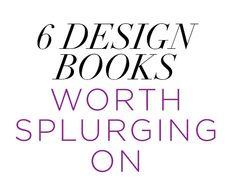 Coffee Table Design Books Worth Splurging On (http://blog.hgtv.com/design/2014/10/09/coffee-table-design-books-worth-splurging-on/?soc=pinterest)